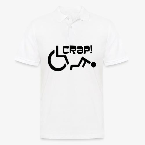 > Soms heb je pech en val je uit je rolstoel, crap - Mannen poloshirt
