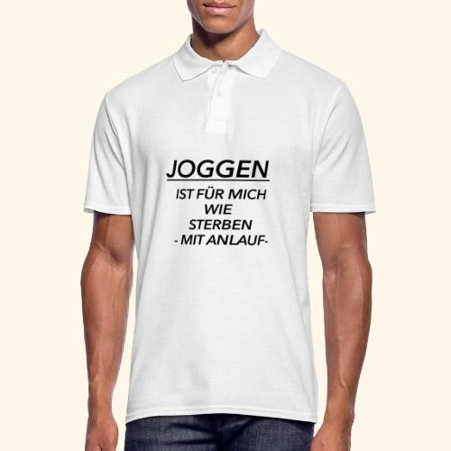 Joggen ist für mich wie Sterben mit Anlauf - Männer Poloshirt