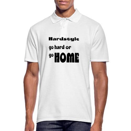 Hardstyle go home - Männer Poloshirt