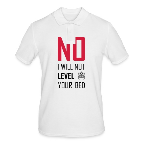 No I will not level your bed (vertical) - Men's Polo Shirt