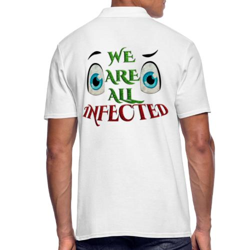 We are all infected -by- t-shirt chic et choc - Polo Homme