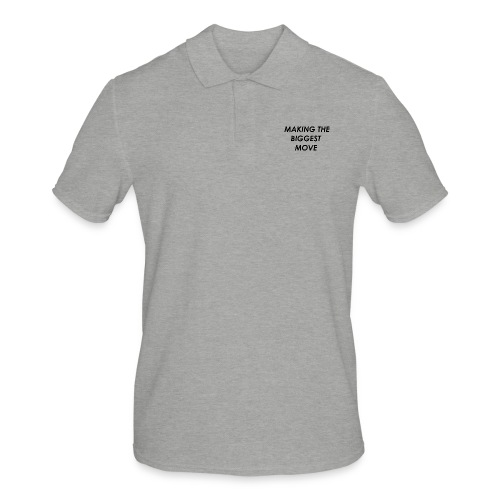 WE ARE MAKING THE BIGGEST MOVE - Men's Polo Shirt