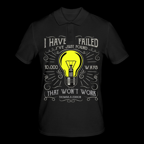 I haven't failed - Männer Poloshirt
