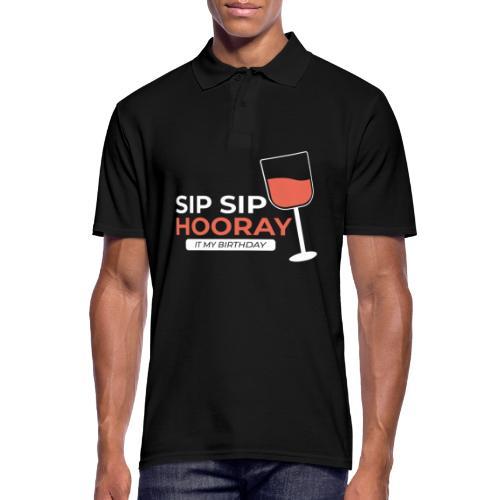 My Birthday sip sip hooray - Männer Poloshirt