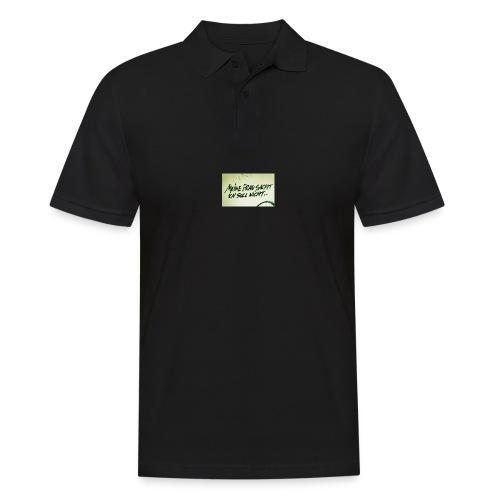 Ich soll nicht - Männer Poloshirt