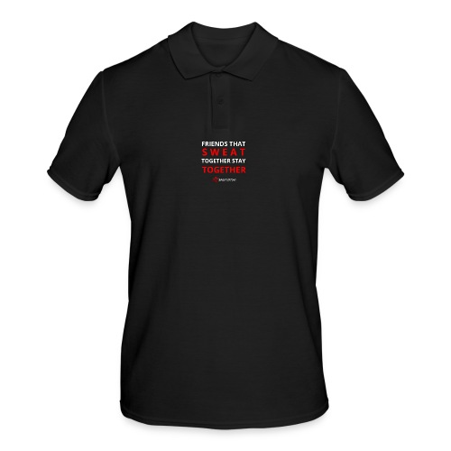 Friends that SWEAT together stay TOGETHER - Männer Poloshirt