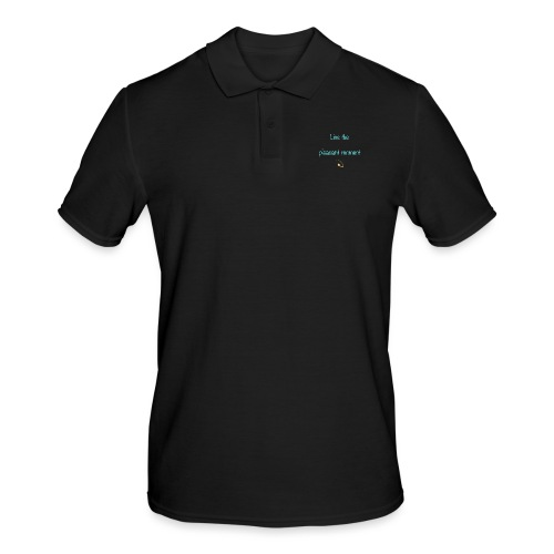 Live the pleasant moment - Polo Homme