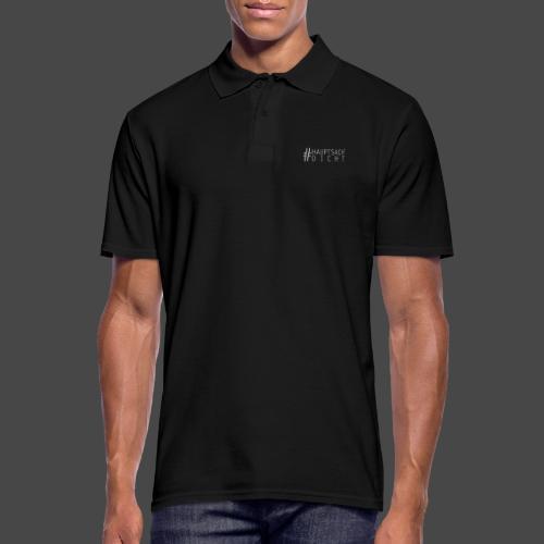 Hauptsach' Dicht - Männer Poloshirt