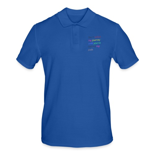 Dont judge my journey until you've walked my path - Men's Polo Shirt