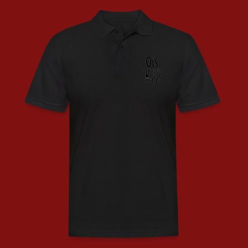 Ois fia´d Katz - Männer Poloshirt