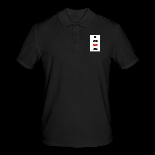 BE YOUR OWN HERO - Männer Poloshirt