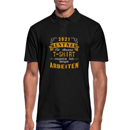 2021 endlich Rente | Rentenbegin - Männer Poloshirt