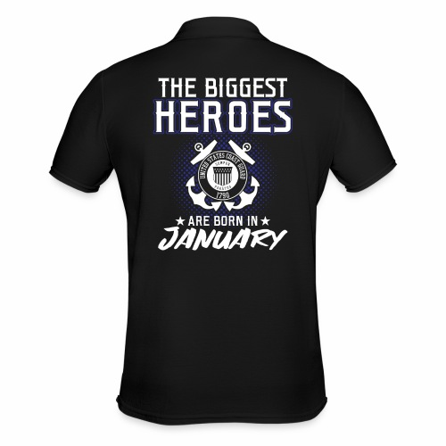The Biggest Heroes Are Born In January - Männer Poloshirt