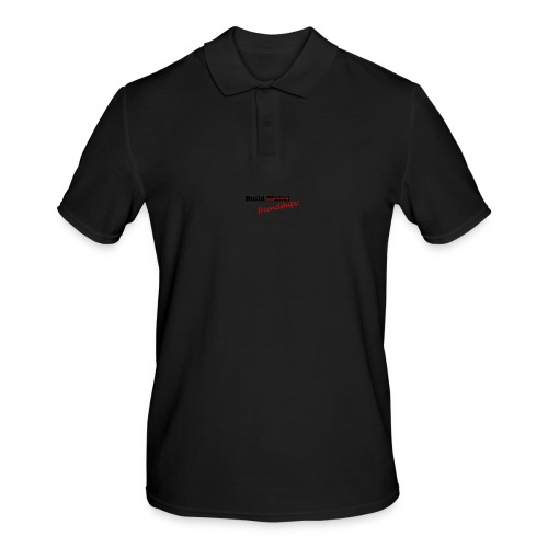 Build Friendships, not walls! - Men's Polo Shirt