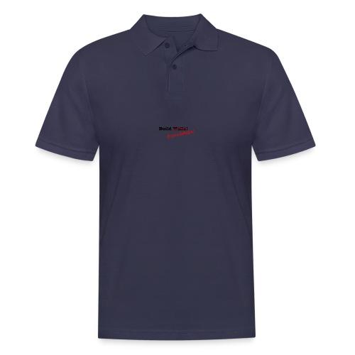Build Friendships, not walls! - Men's Polo Shirt