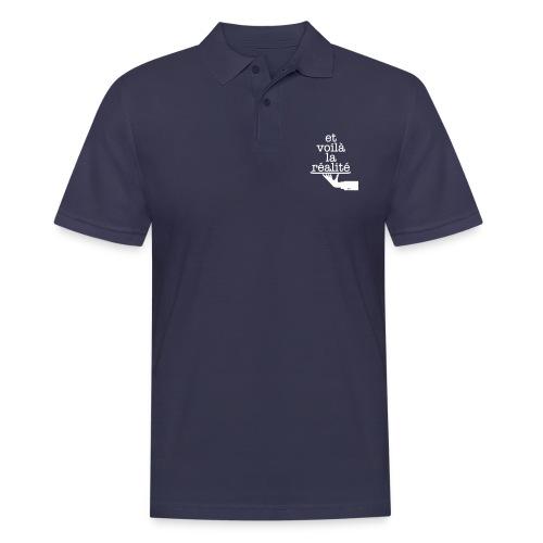 Et voilá la Réalite Französischer Spruch - Männer Poloshirt