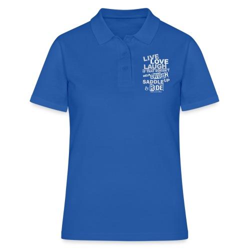Lebe, Liebe, Lache - Pferde- Reitbekleigung - Frauen Polo Shirt