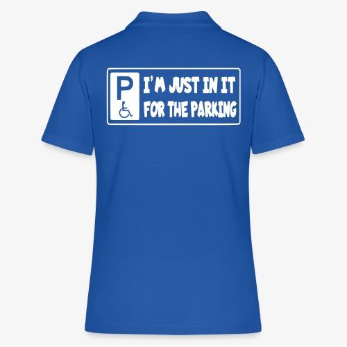 Ik zit in mijn rolstoel voor mooie parkeerplaatsen - Women's Polo Shirt