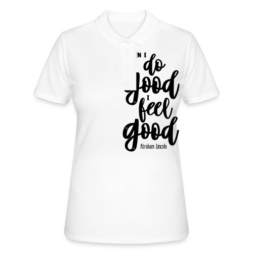 Do good - feel good - Frauen Polo Shirt
