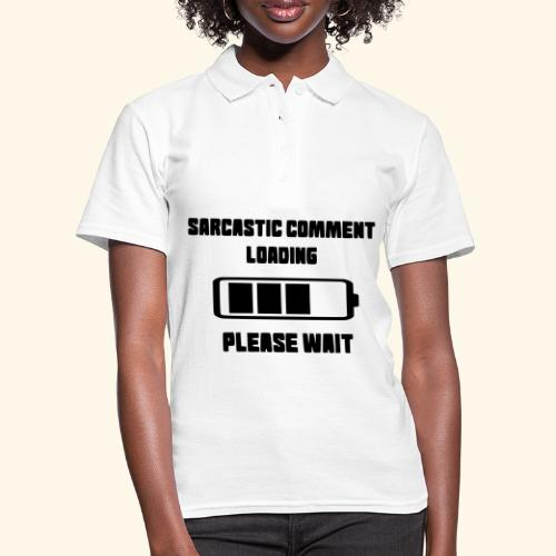 Sarcastisch commentaar - Women's Polo Shirt