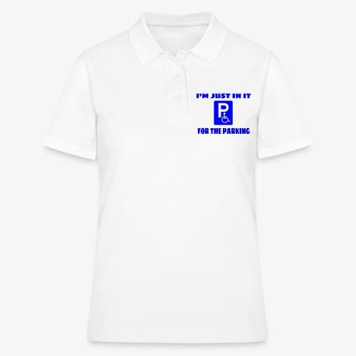 Ik zit in mijn rolstoel voor goede parkeer plekken - Women's Polo Shirt