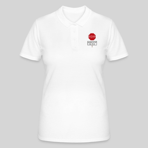 ASAP Always stop and pray - Halte inne und bete - Frauen Polo Shirt