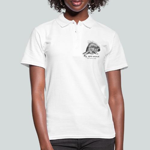 Le Porc-épic est mon animal totem. - Women's Polo Shirt