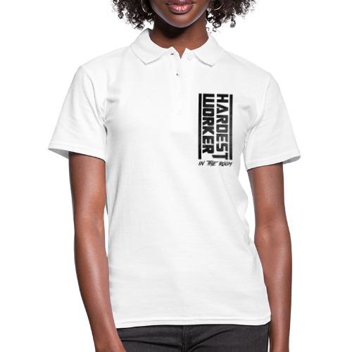 Hardest Worker - Frauen Polo Shirt