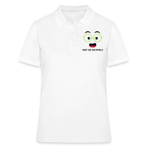 Grappige Rompertjes: Niet zo dichtbij - Women's Polo Shirt