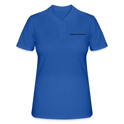 Change your password - Women's Polo Shirt