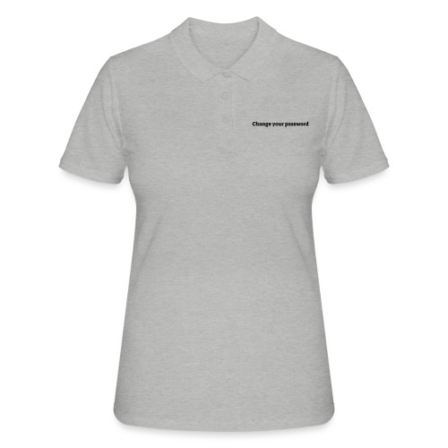 Change your password - Poloshirt dame