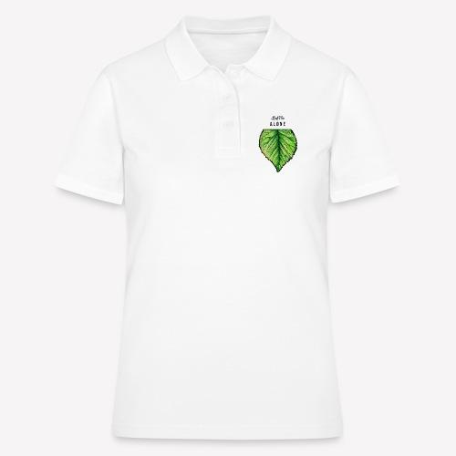 Leaf me Alone - Frauen Polo Shirt