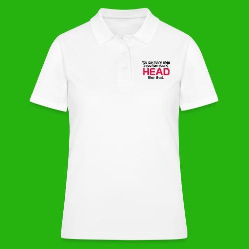 You look funny shirt - Women's Polo Shirt