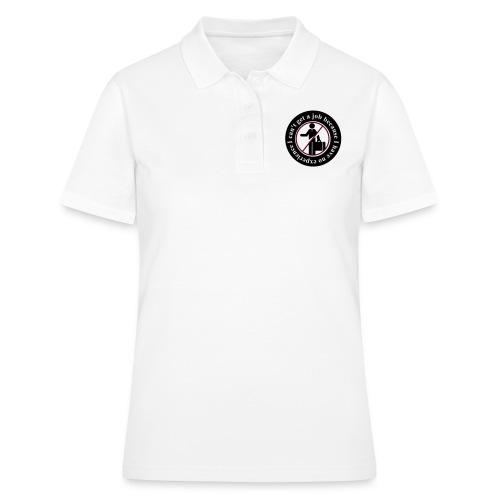 I cant get a job - Frauen Polo Shirt
