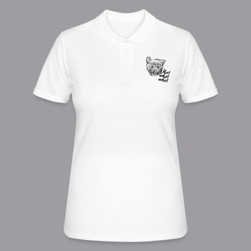 What What What? - Frauen Polo Shirt