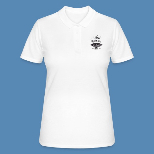 Moto - Life is better on the road - Women's Polo Shirt