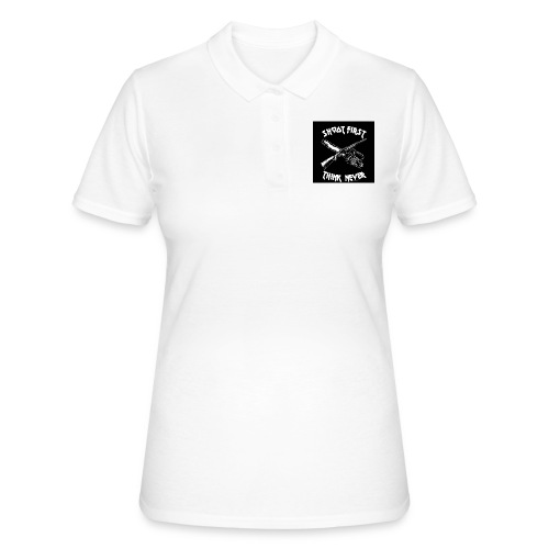 shoot first think never - Frauen Polo Shirt