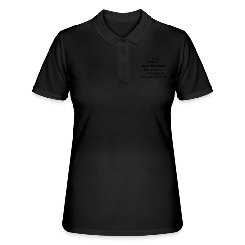 IM A DJ! - Women's Polo Shirt