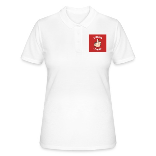 Two words, one finger - Women's Polo Shirt