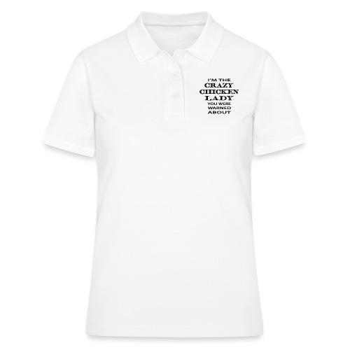 Crazy Chicken Lady - Women's Polo Shirt