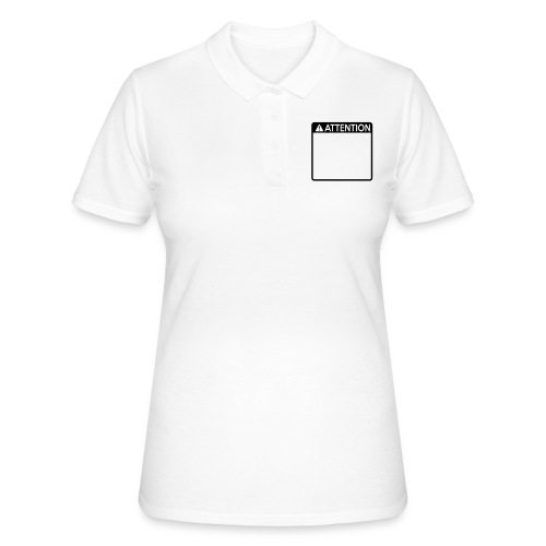 Attention Sign (1 colour) - Women's Polo Shirt