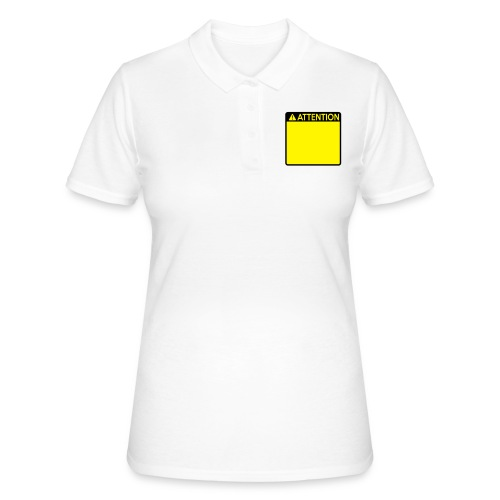 Attention Sign (2 colour) - Women's Polo Shirt