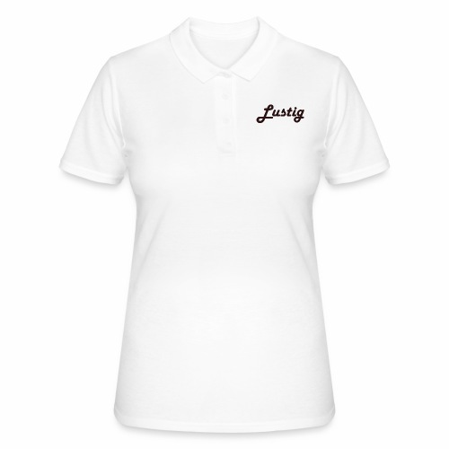 Lustig - Frauen Polo Shirt