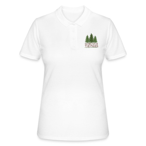 Gones save the pines - Women's Polo Shirt