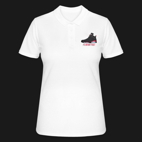 J's on my feet - Women's Polo Shirt