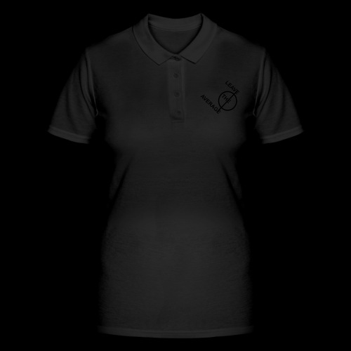 leave the average - Frauen Polo Shirt
