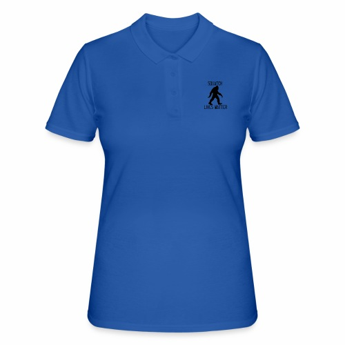 Squatch Lives Matter - Women's Polo Shirt