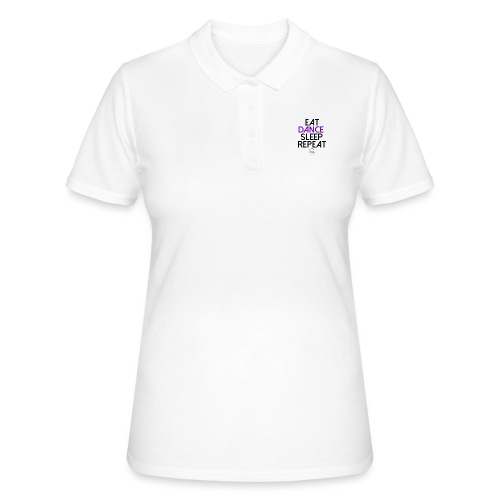 Eat dance sleep repeat - Women's Polo Shirt