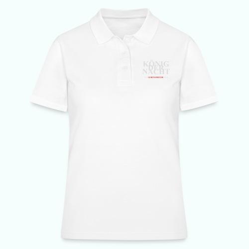 KÖNIG DER NACHT - Frauen Polo Shirt