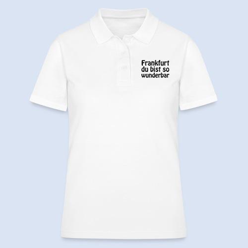 FRANKFURT Du bist so - Frauen Polo Shirt